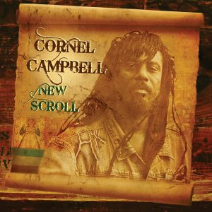 Cornel Campbell – New Scroll