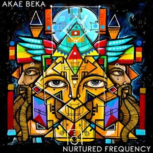 Akae Beka – Nurtured Frequency